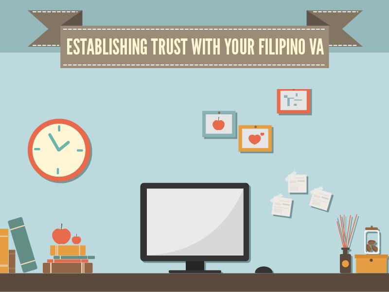 Establishing Trust With Your Filipino VA