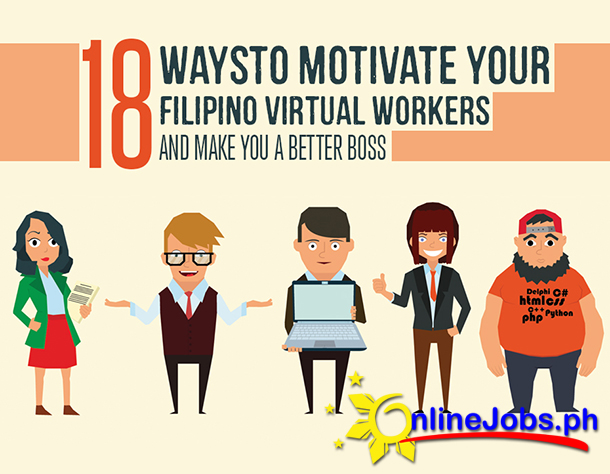 18 Ways To Successfully Motivate Your Filipino Virtual Workers