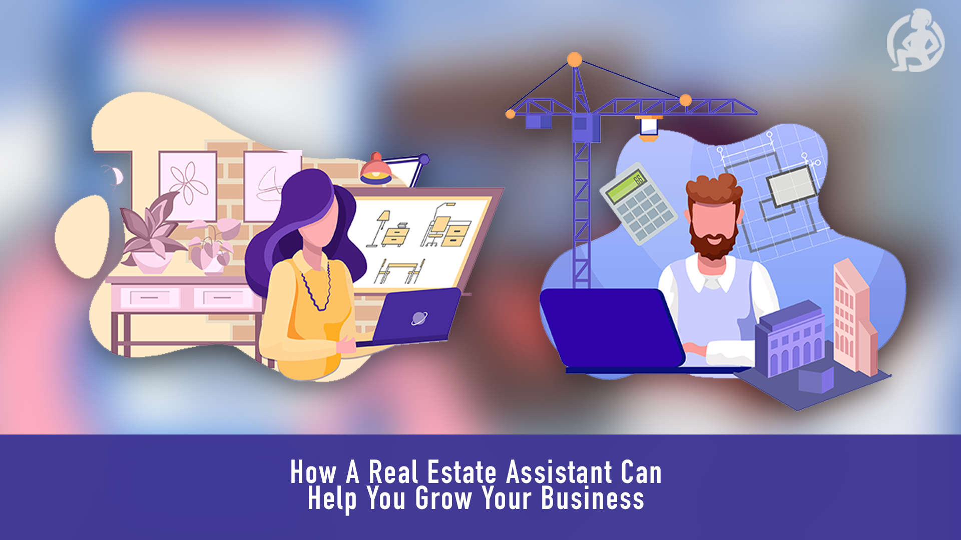 How A Real Estate Assistant Can Help You Grow Your Business  Feature