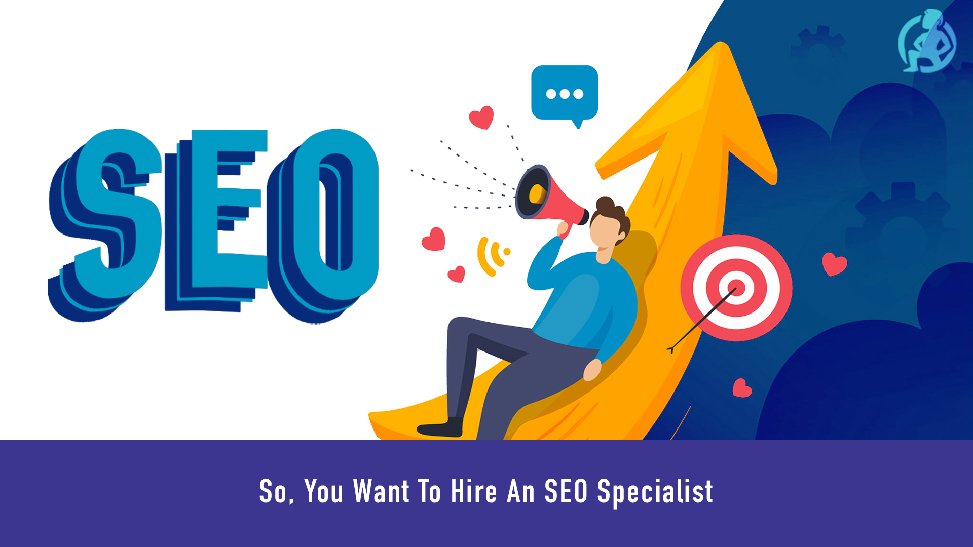 413 So, You Want To Hire An SEO Specialist - Feature
