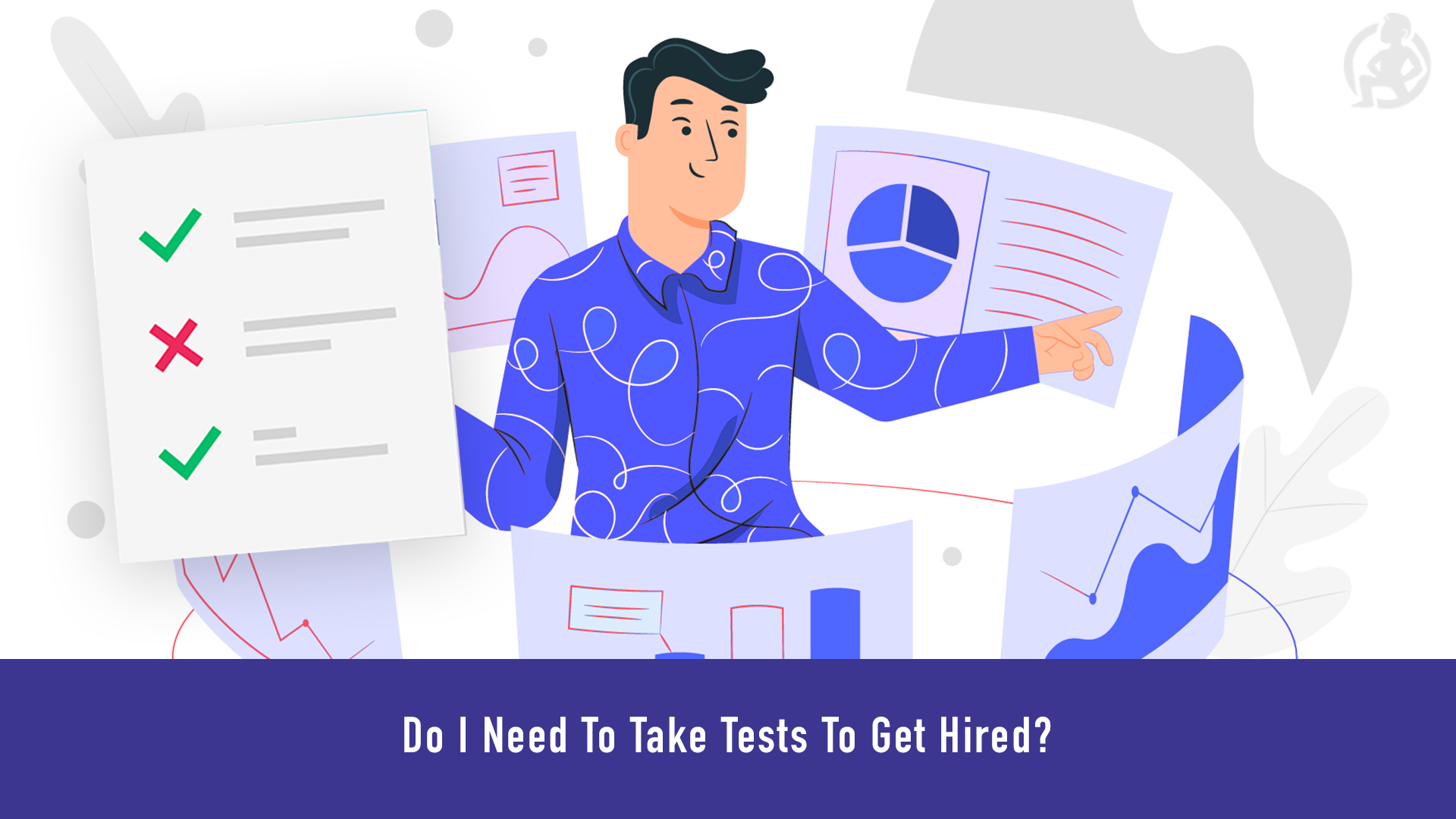 Do I Need To Take Tests To Get Hired_