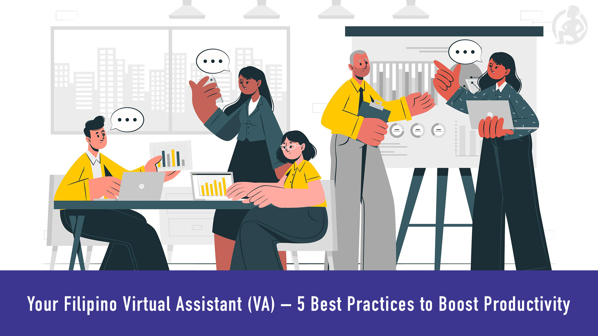 Your Filipino Virtual Assistant (VA) – 5 Best Practices to Boost Productivity Cover