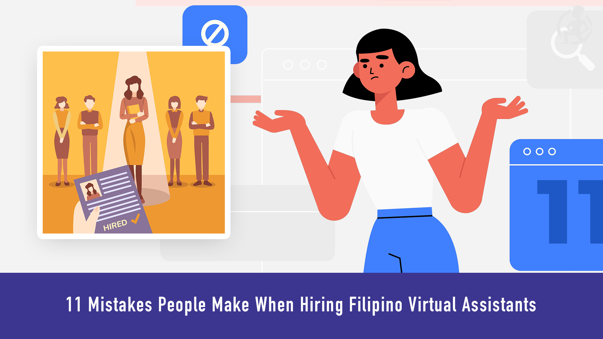 11 Mistakes People Make When Hiring Filipino Virtual Assistants Feature