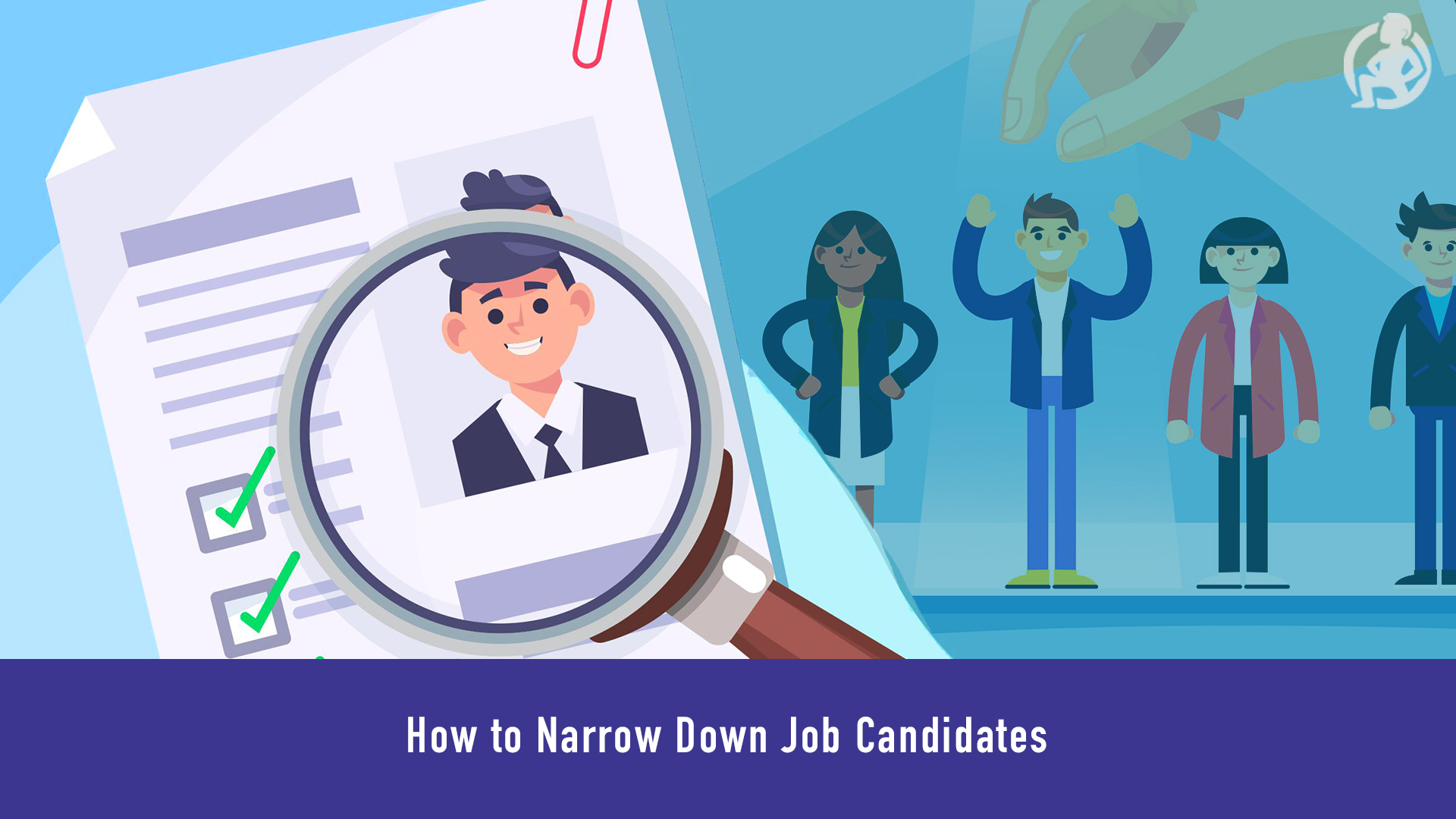 564 How to Narrow Down Job Candidates Feature