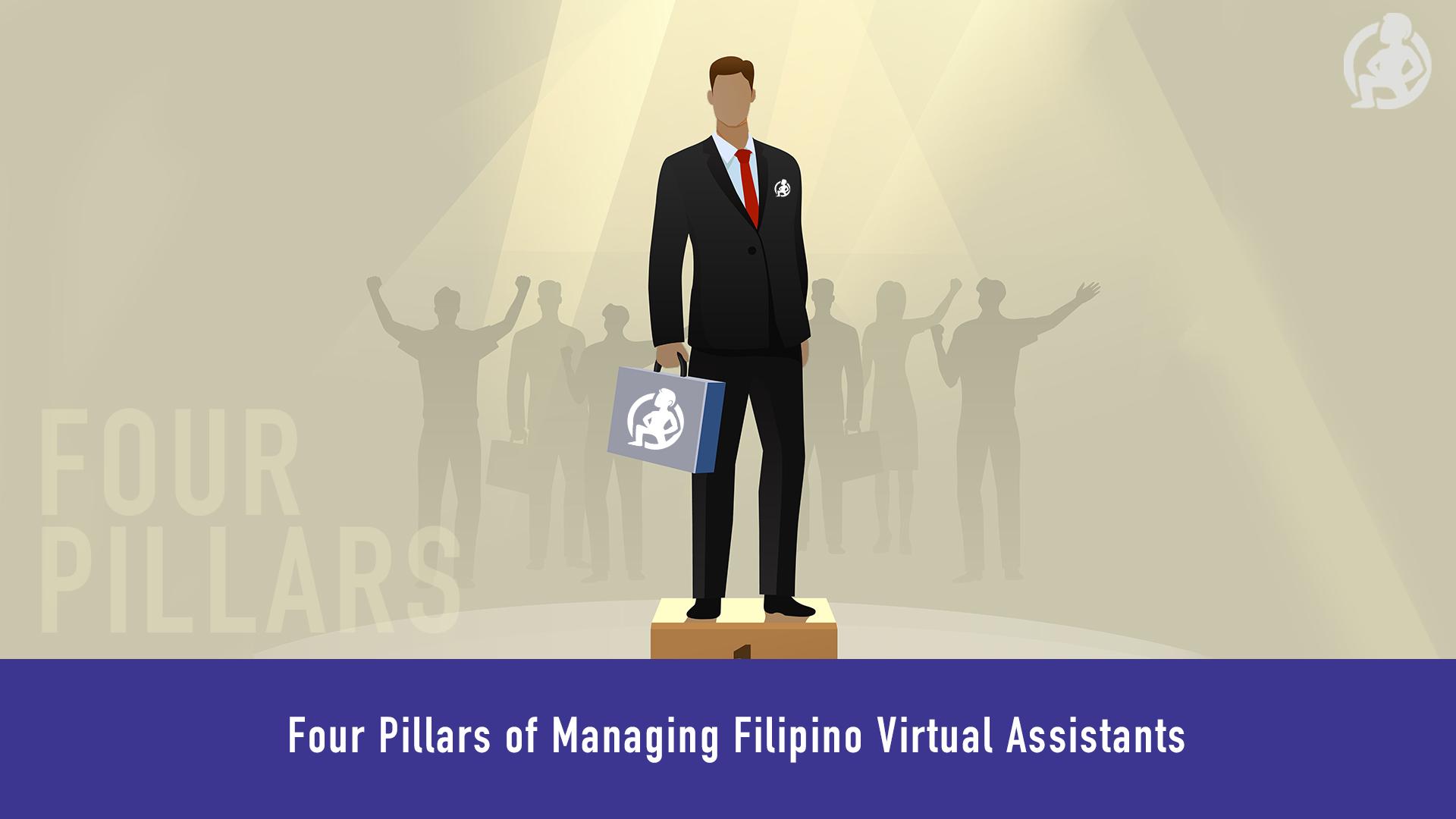 629 Four Pillars of Managing Filipino Virtual Assistants