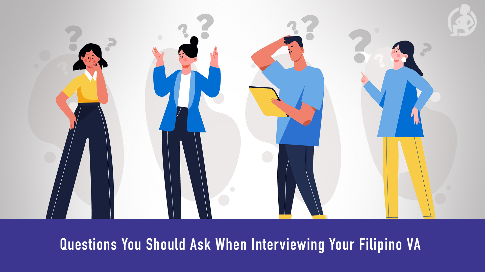 681 Questions You Should Ask When Interviewing Your Filipino VA Feature