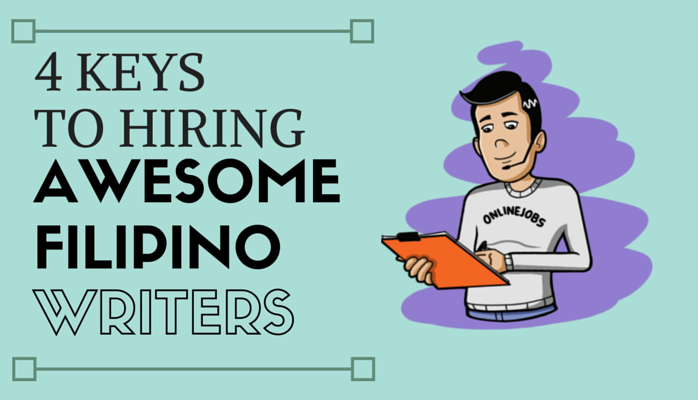 4-keys-hiring-great-filipino-writers