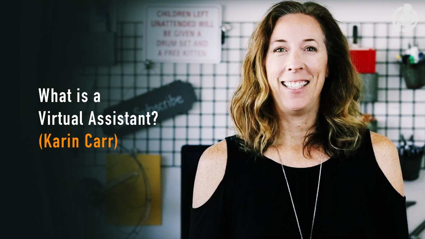 Karin Carr – What Is A Virtual Assistant?