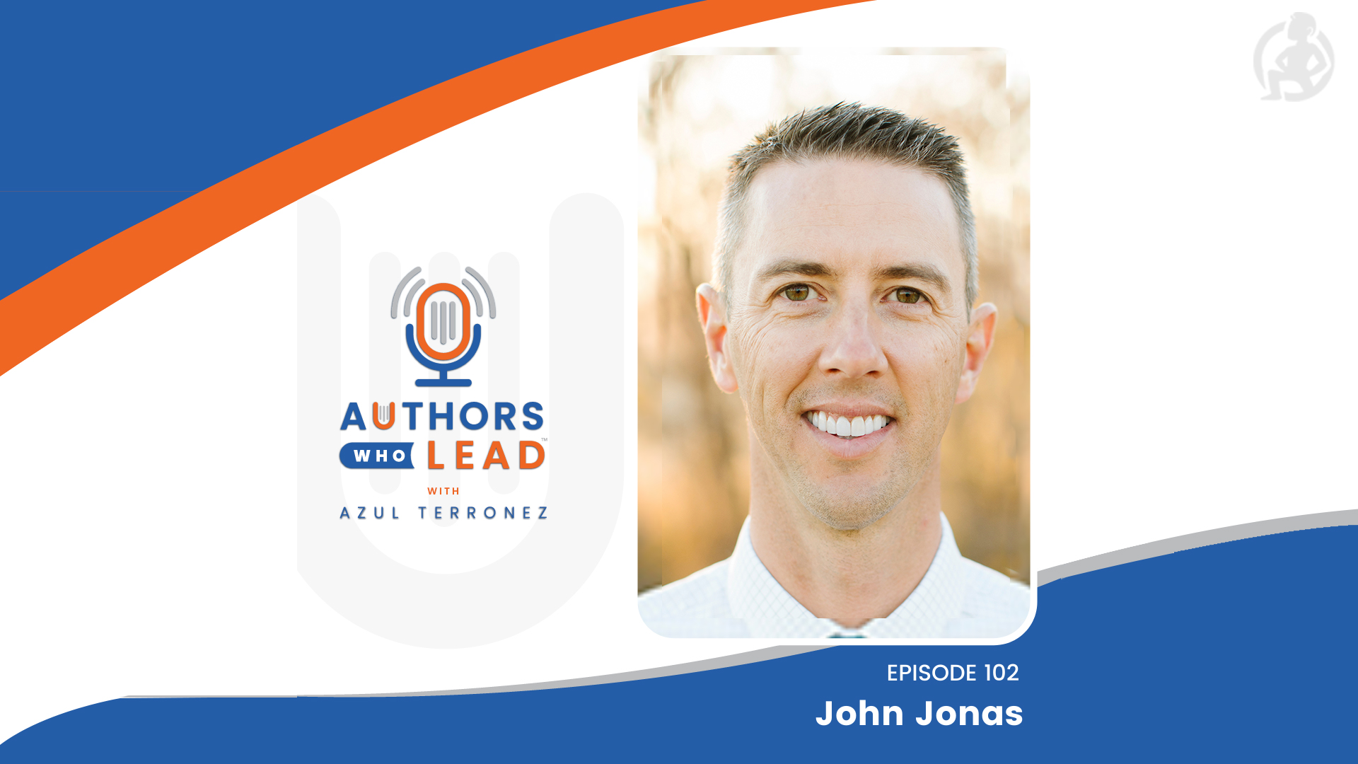 Authors Who Lead Podcast