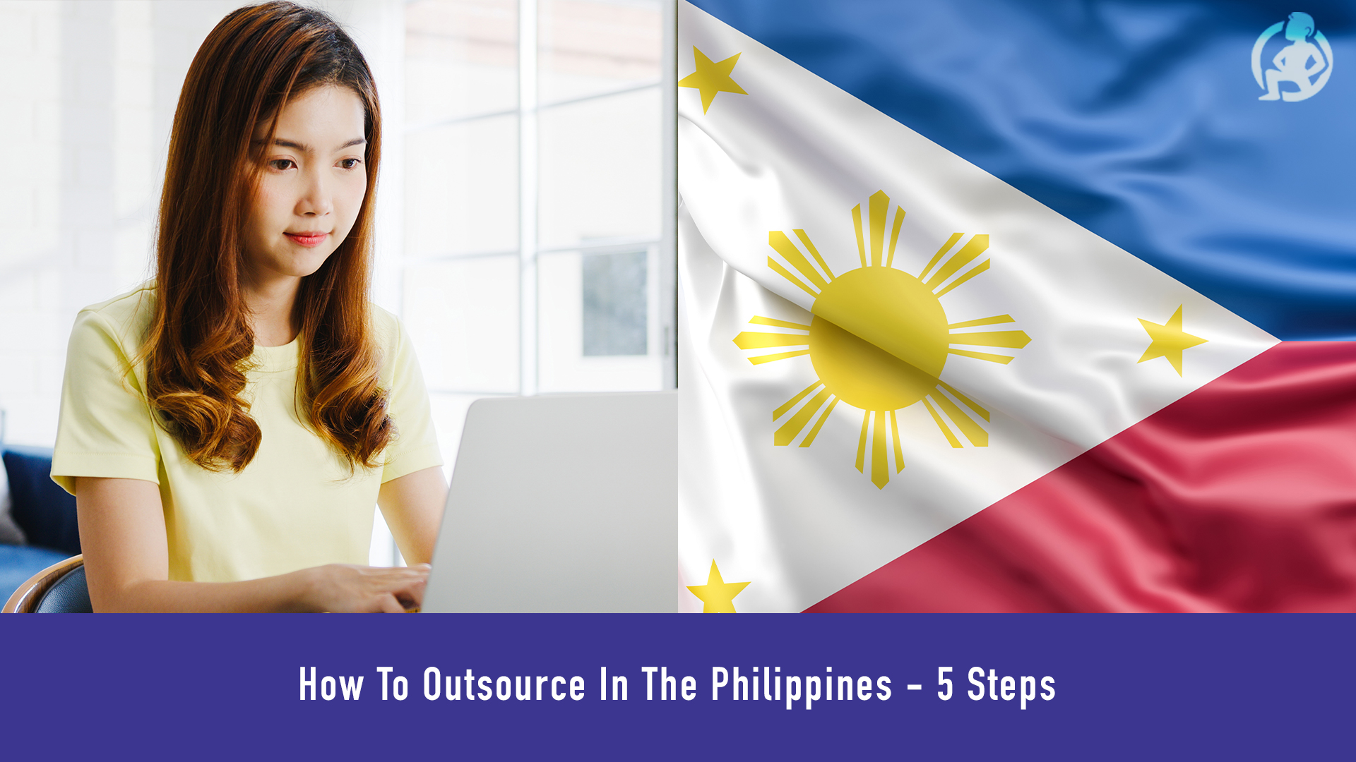 382 How To Outsource In The Philippines - 5 Steps