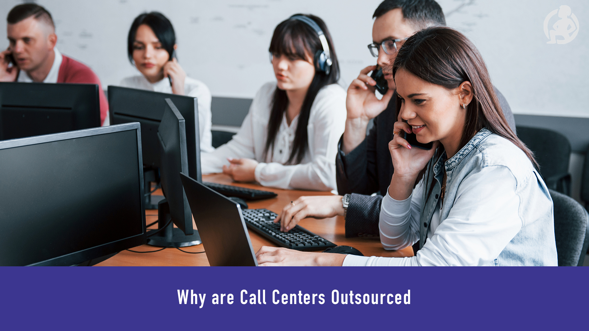 424 Why are Call Centers Outsourced