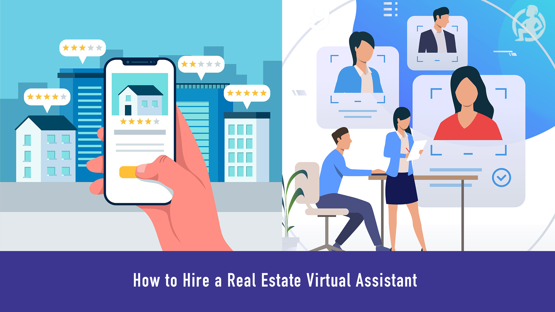 How to Hire a Real Estate Virtual Assistant