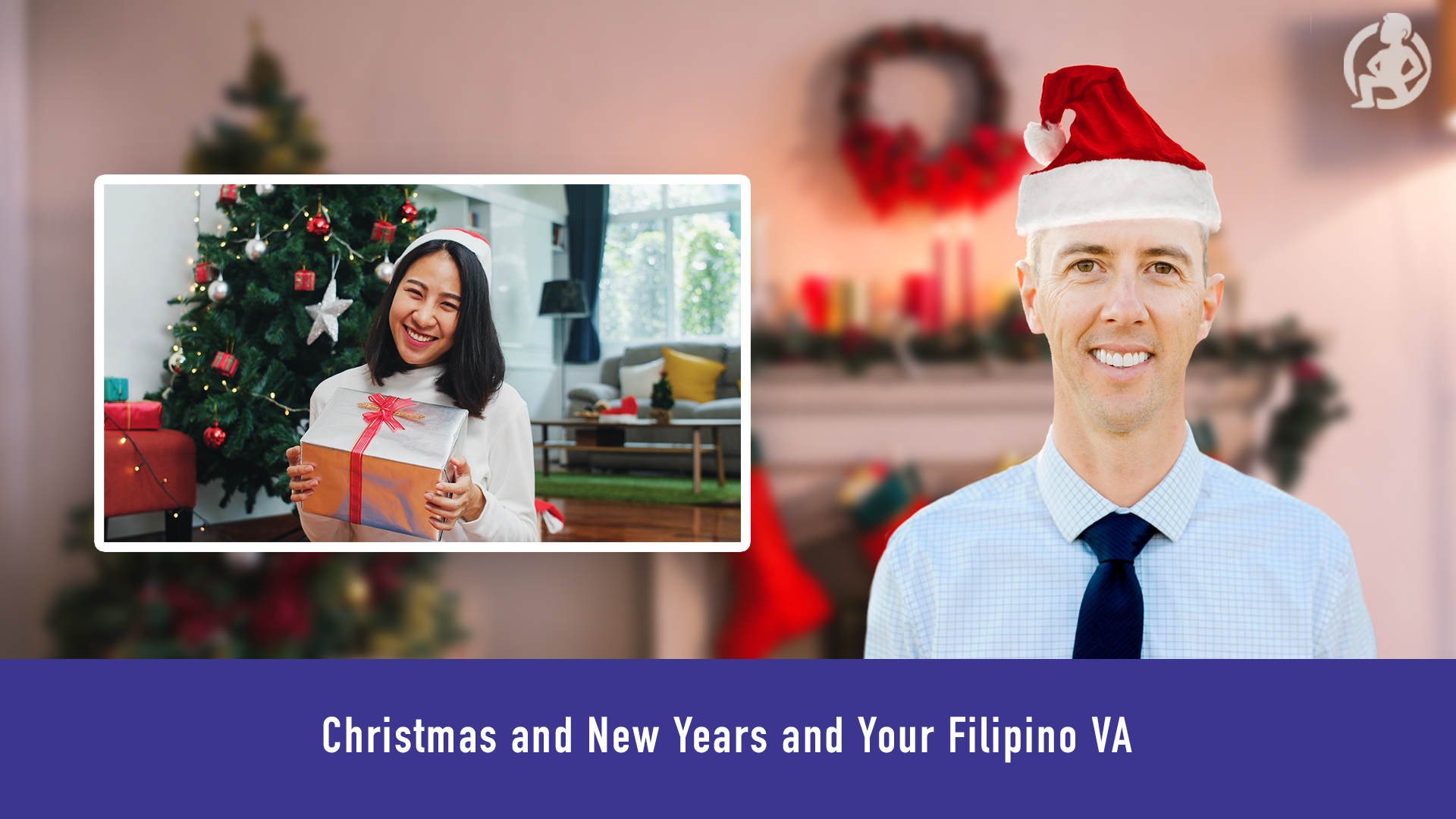 Christmas and New Years and Your Filipino VA – Practical Advice