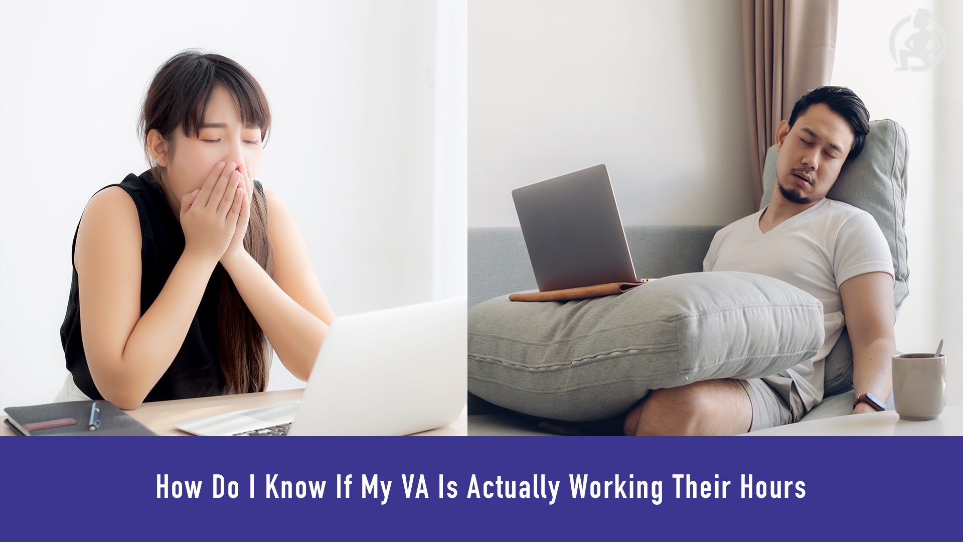 How Do I Know If My VA Is Actually Working Their Hours – Practical Advice