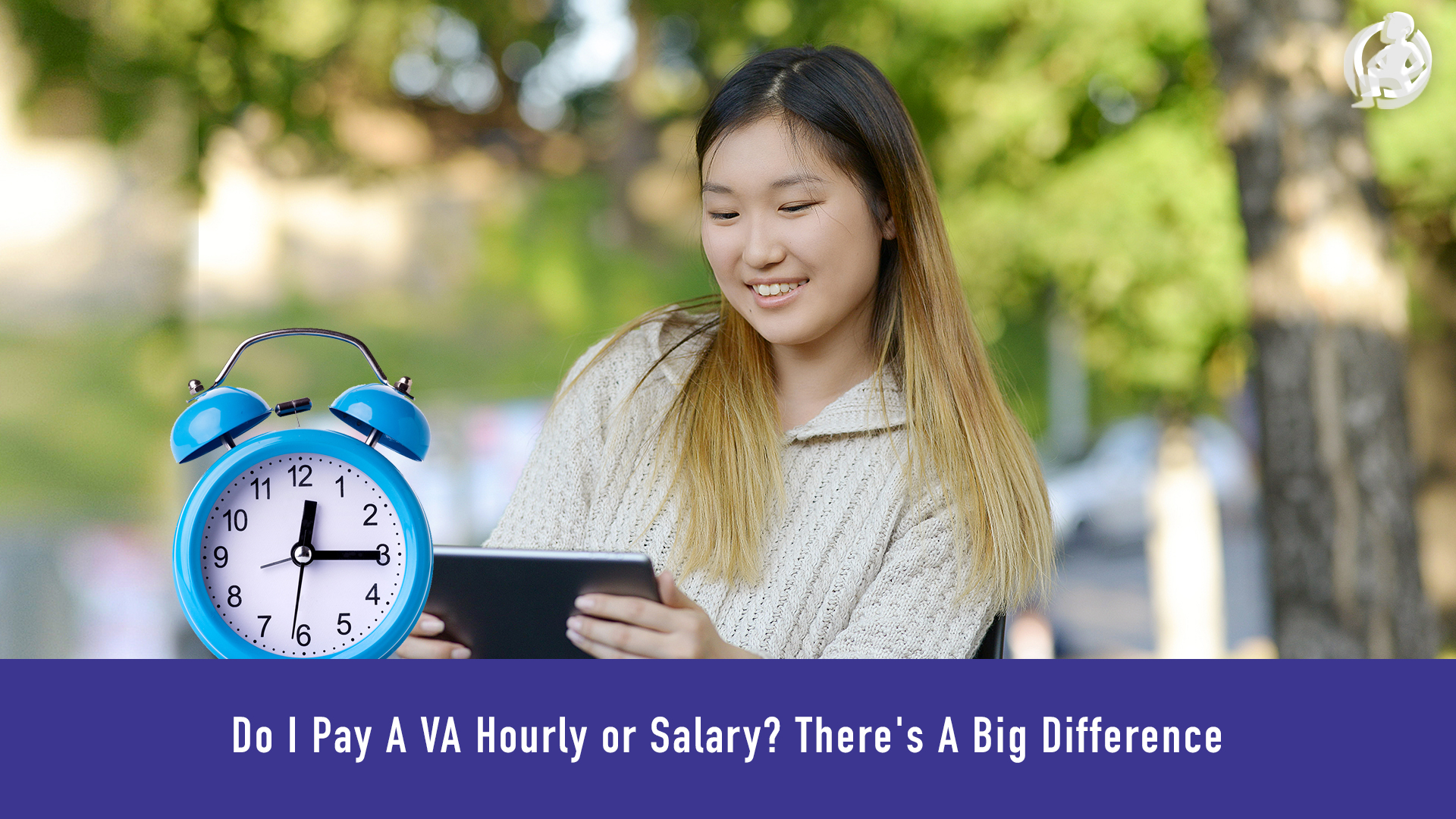 Do I Pay A VA Hourly or Salary? There's A Big Difference – Practical Advice