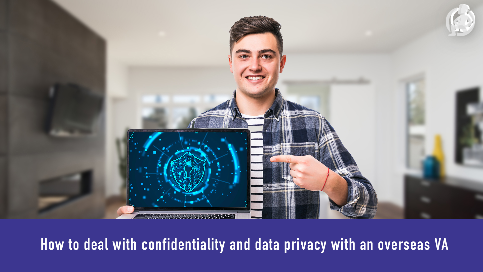 How to deal with confidentiality and data privacy with an overseas VA