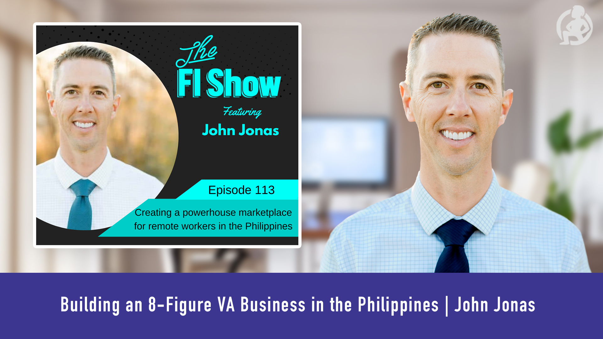 520 Building an 8-Figure VA Business in the Philippines _ John Jonas