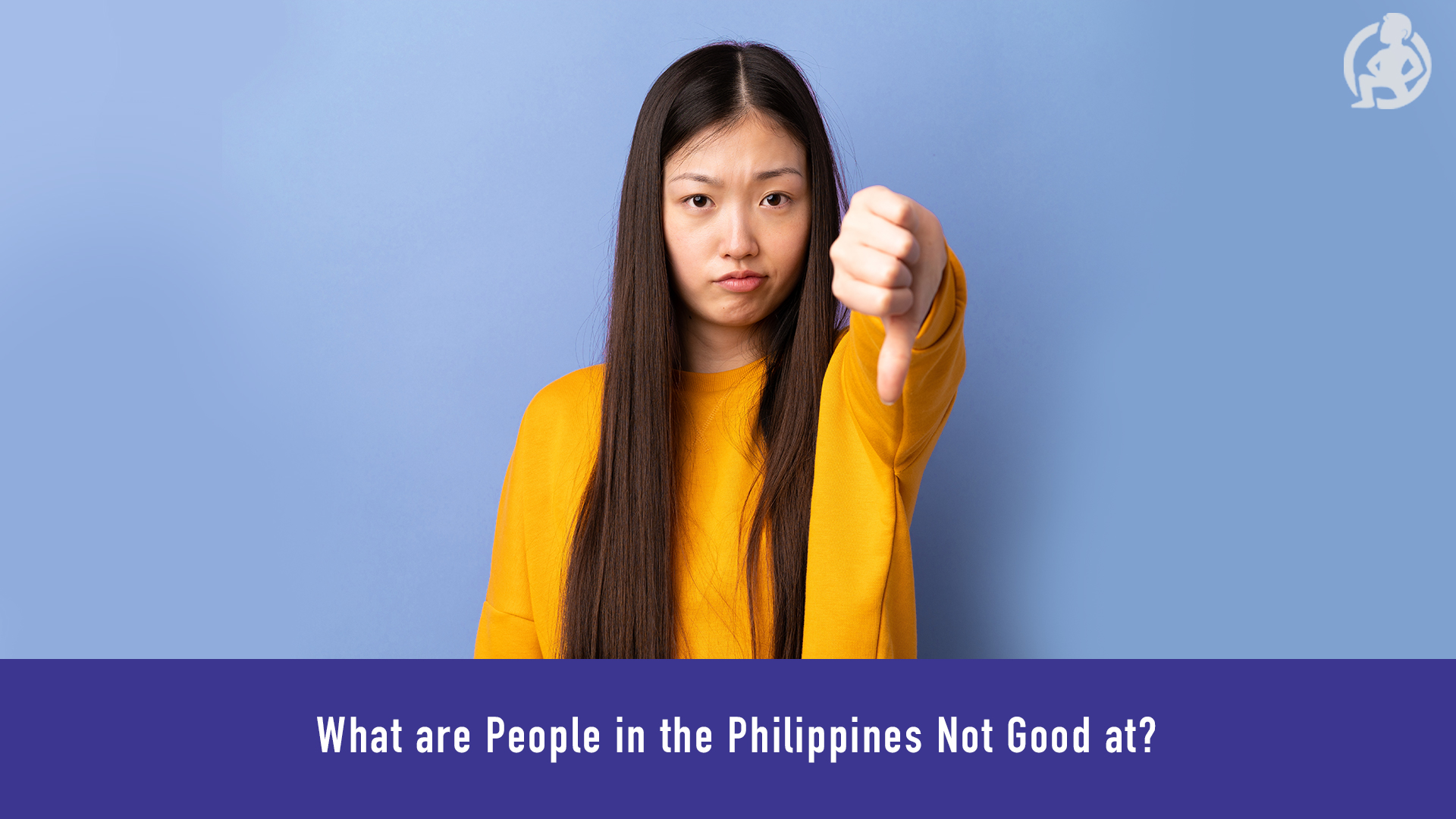 539 What are People in the Philippines Not Good at_ Feature