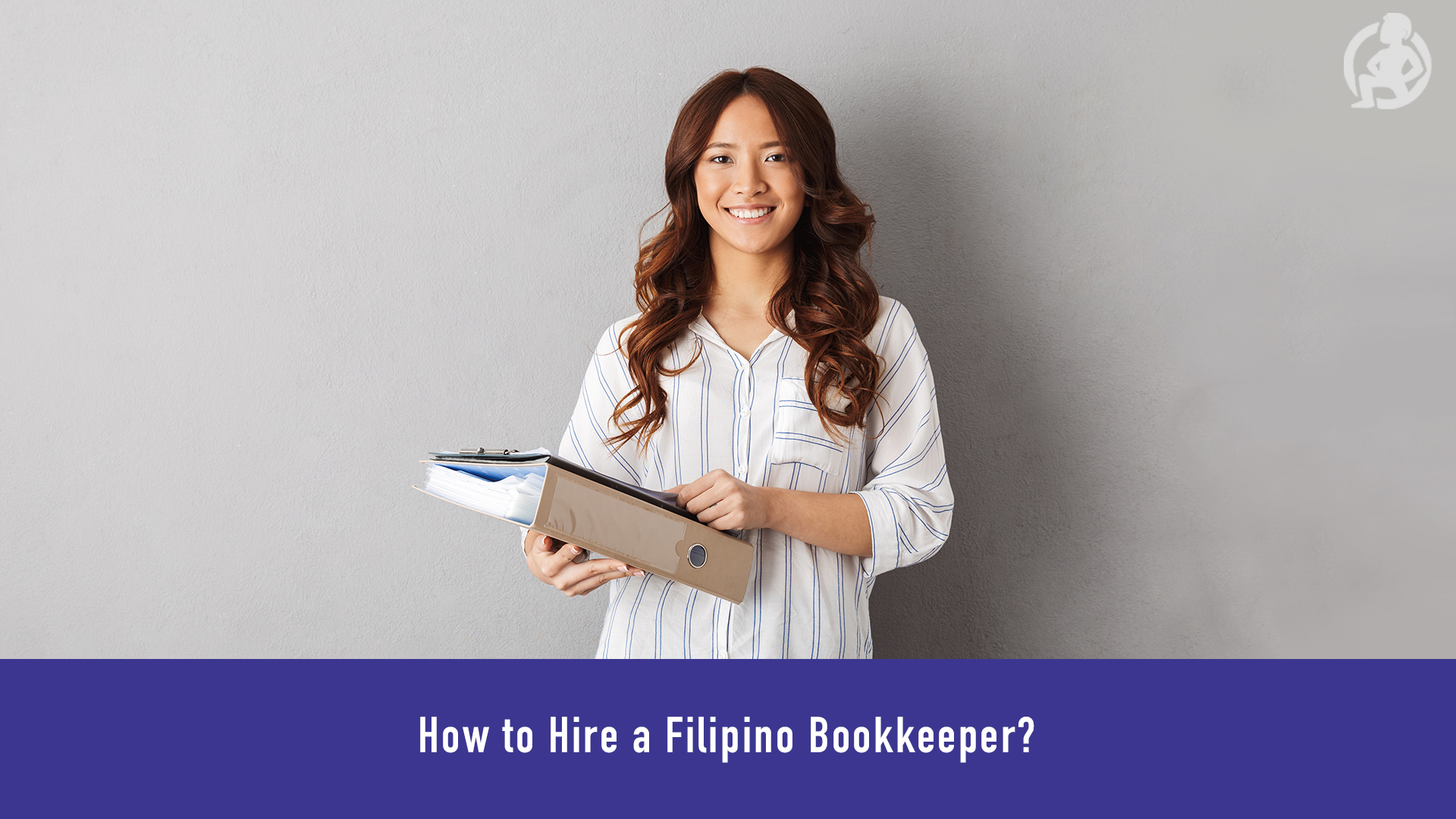 How to Hire a Filipino Bookkeeper? – Practical Advice