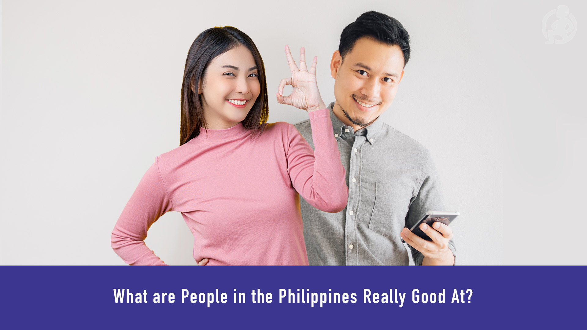 What are People in the Philippines Really Good At_