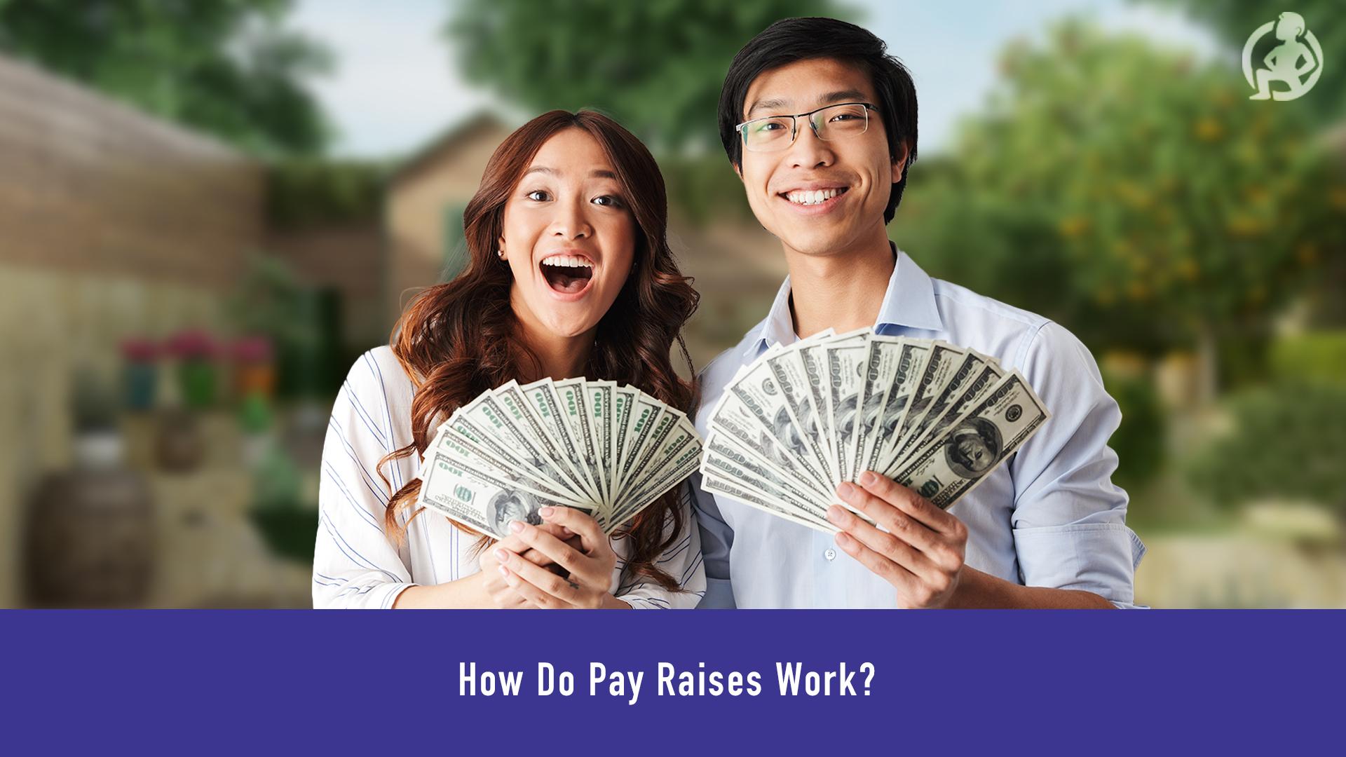 How Do Pay Raises Work? – Practical Advice