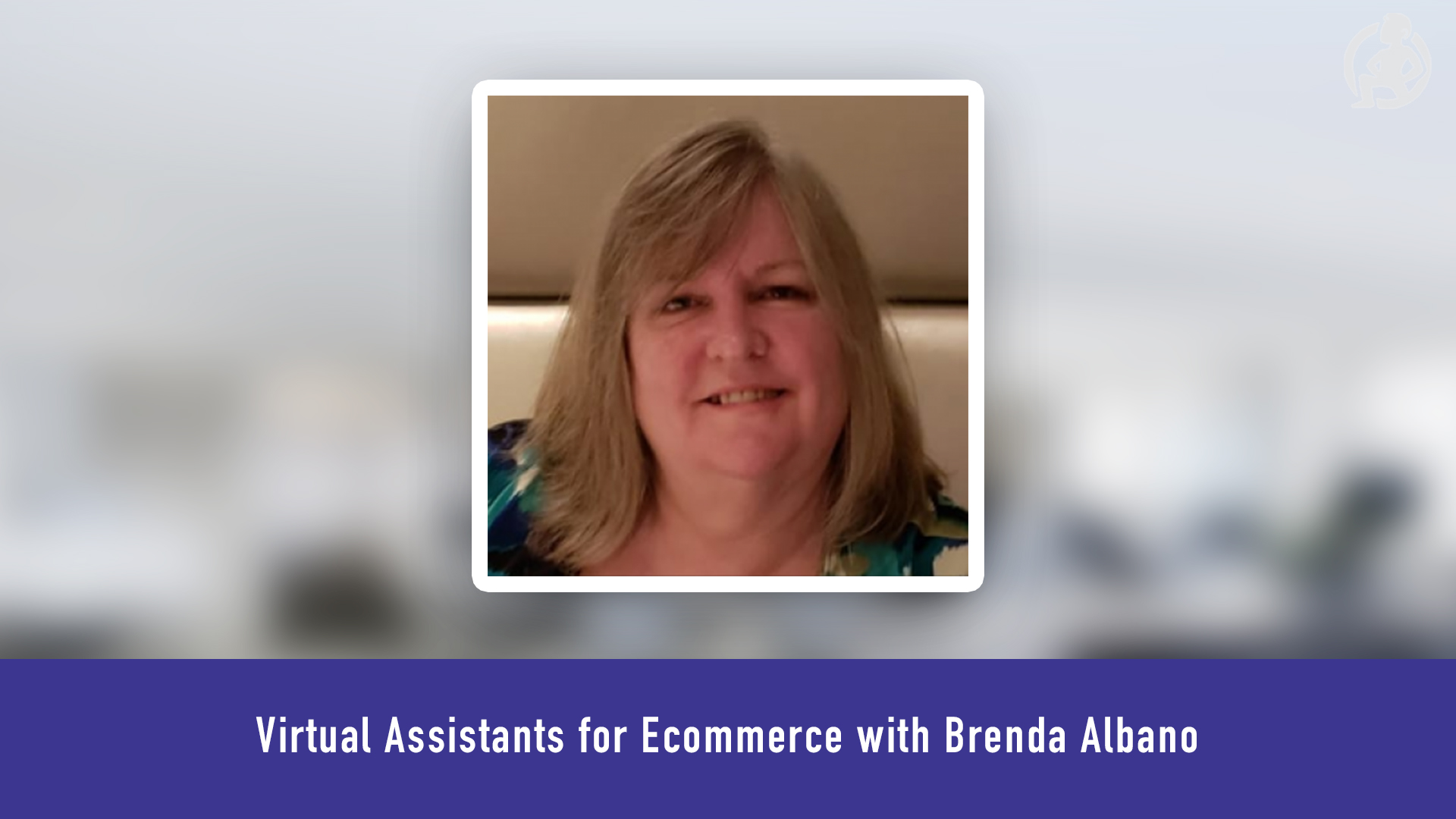 Virtual Assistants for Ecommerce withBrenda Albano Feature