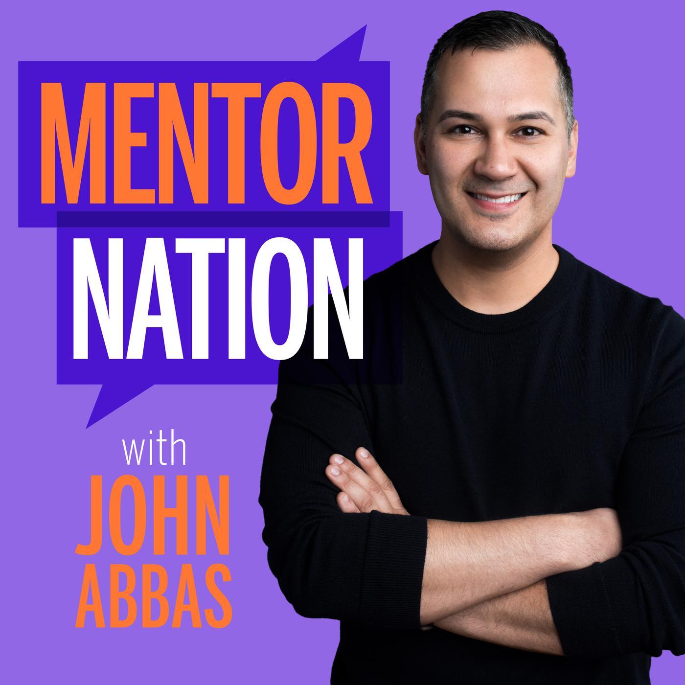 mentor-nation-with-john-abbas-john-abbas-VHS8Zt-_J2P-GT8N3vmSAxO.1400x1400