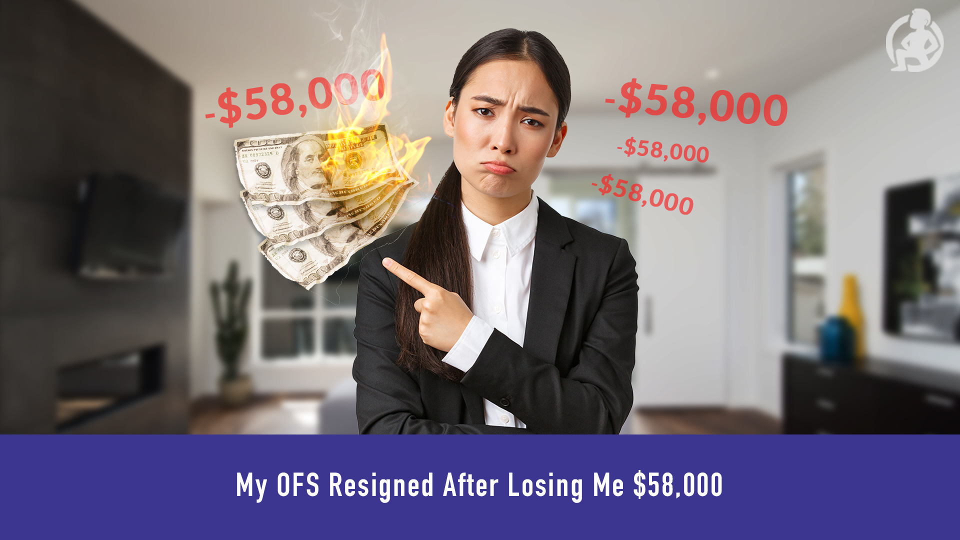 612 My OFS Resigned After Losing Me -58,000 Feature