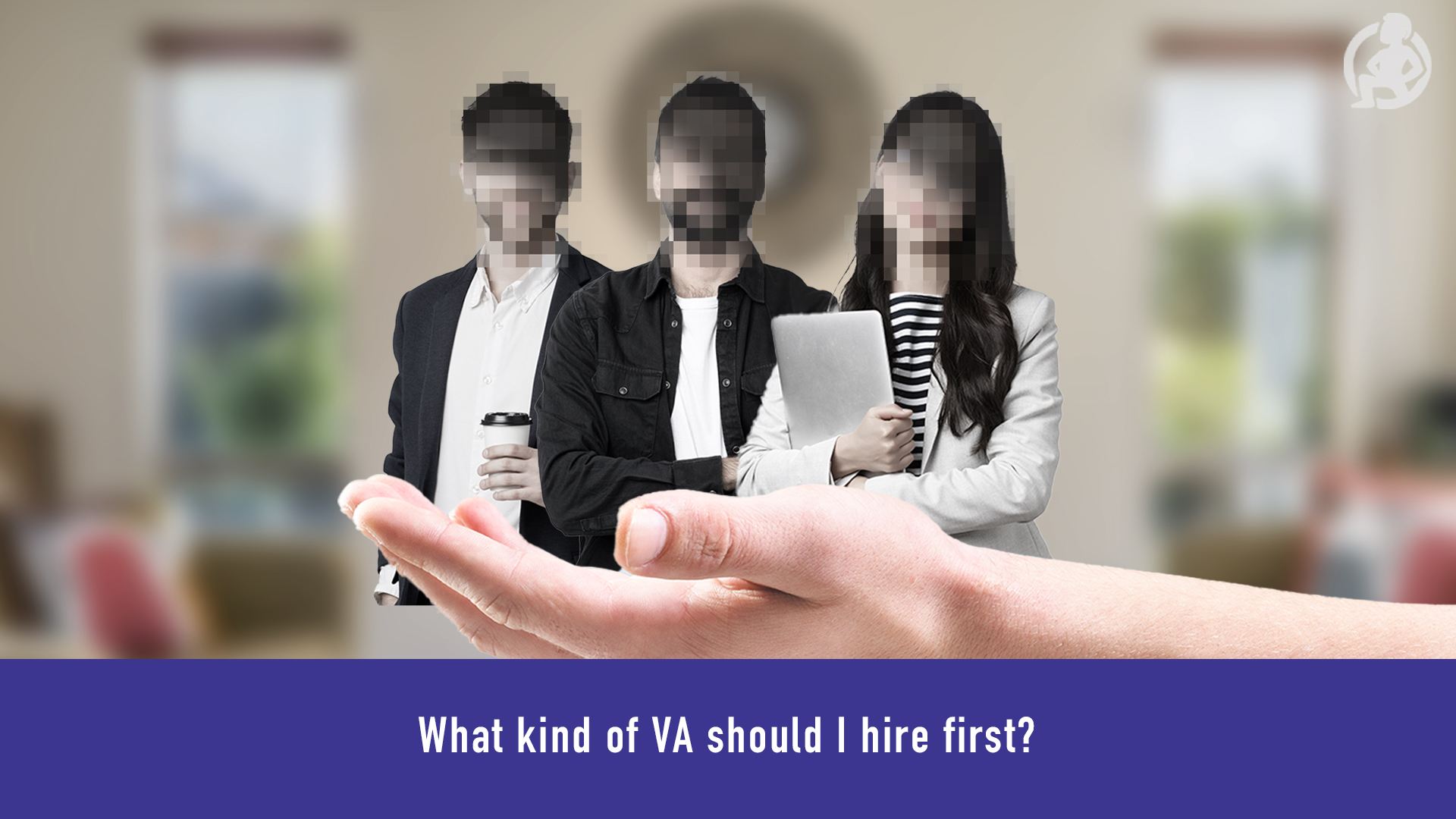 697 What kind of VA should I hire first